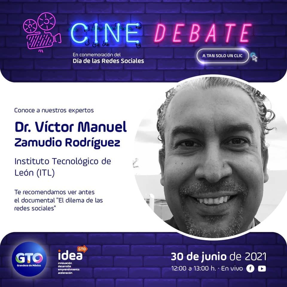 """Docente del Tecnológico Nacional de México campus León, participó en el evento digital denominado """"Cine debate"""" en el marco del Día de las Redes Sociales"""
